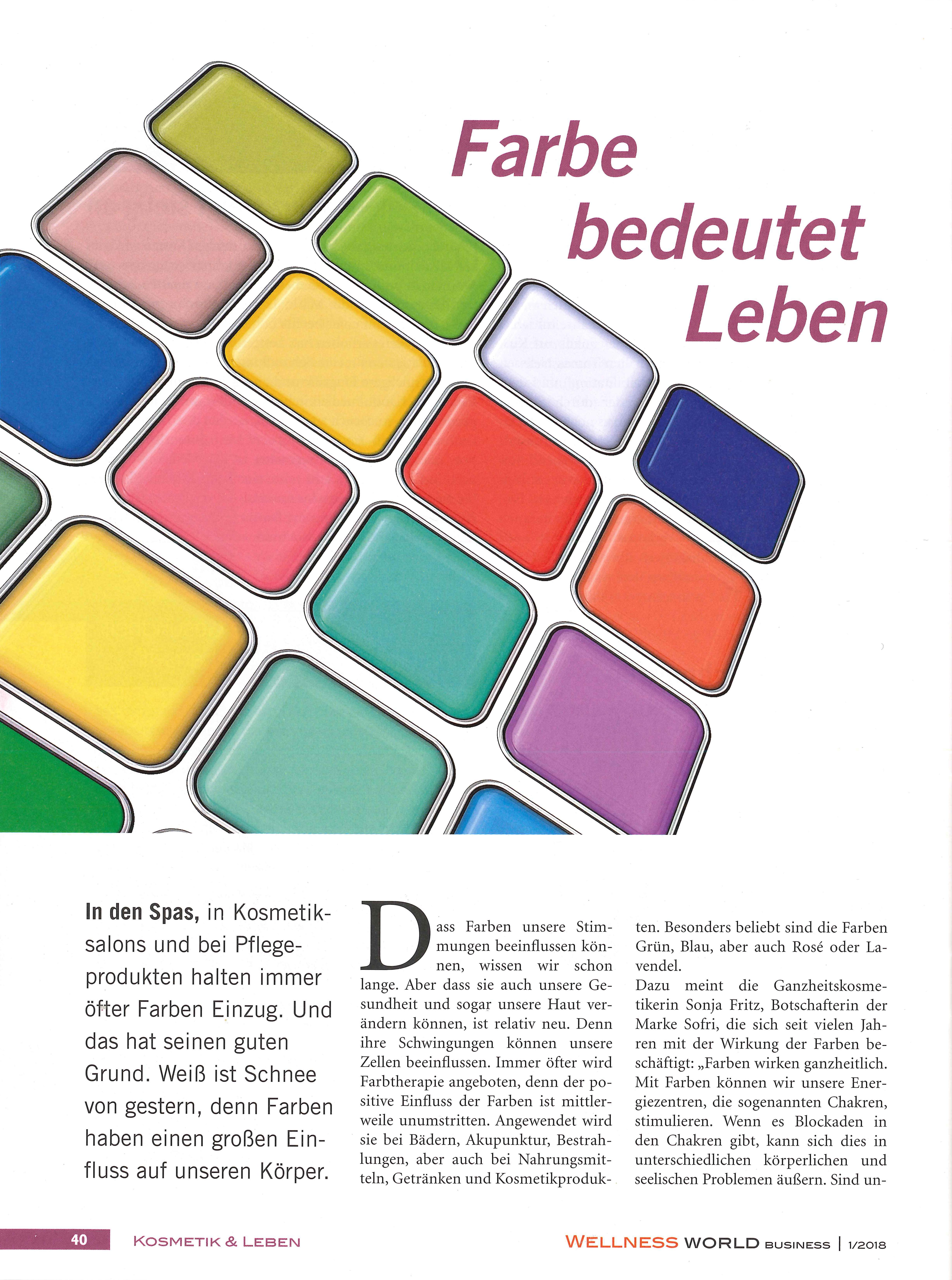 Farbe bedeutet Leben, Wellness World im Jänner 2018